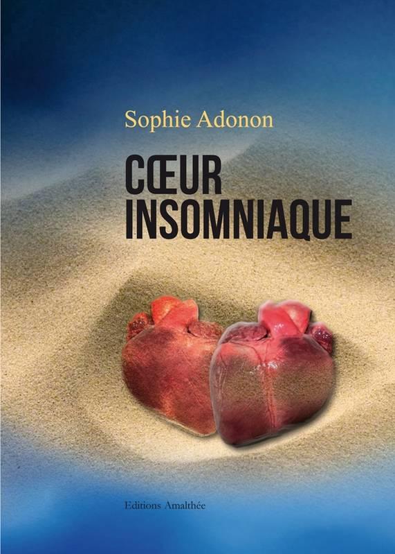 Coeur insomniaque – Sophie Adonon –2012