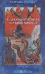 doumbi-fakoly-a-la-conquete-de-la-fontaine-magique-livre-421846830_l