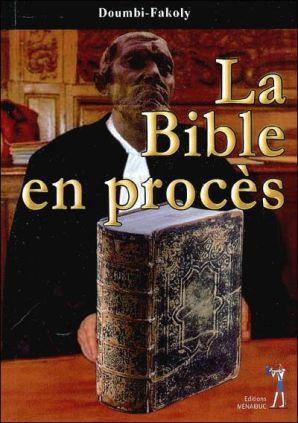 la_bible_en_proces