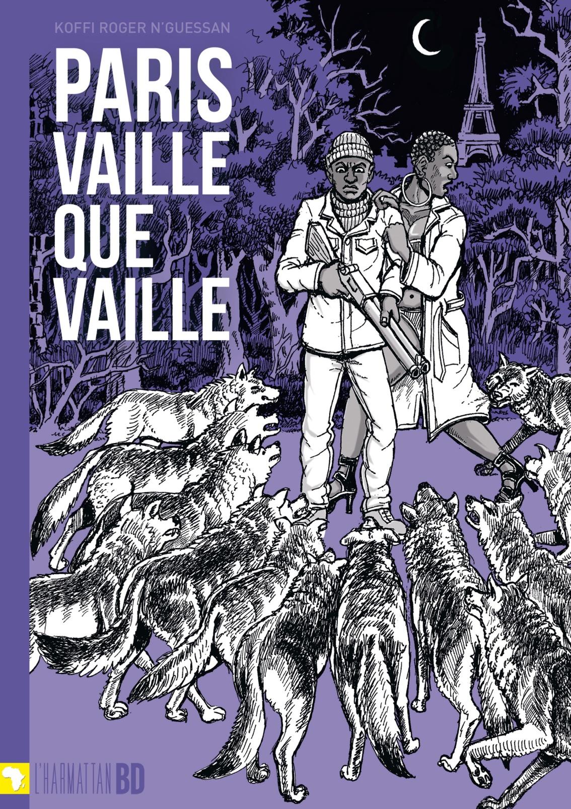 Paris vaille que vaille – Koffi Roger Nguessan –2014