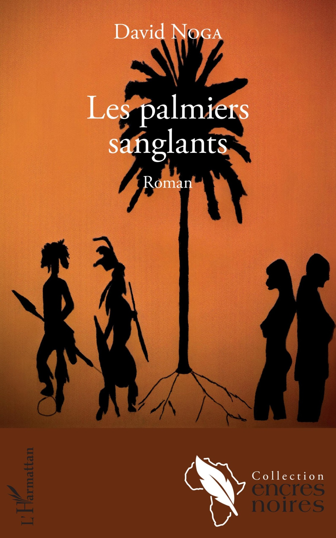 Les palmiers sanglants – David Noga – 2017