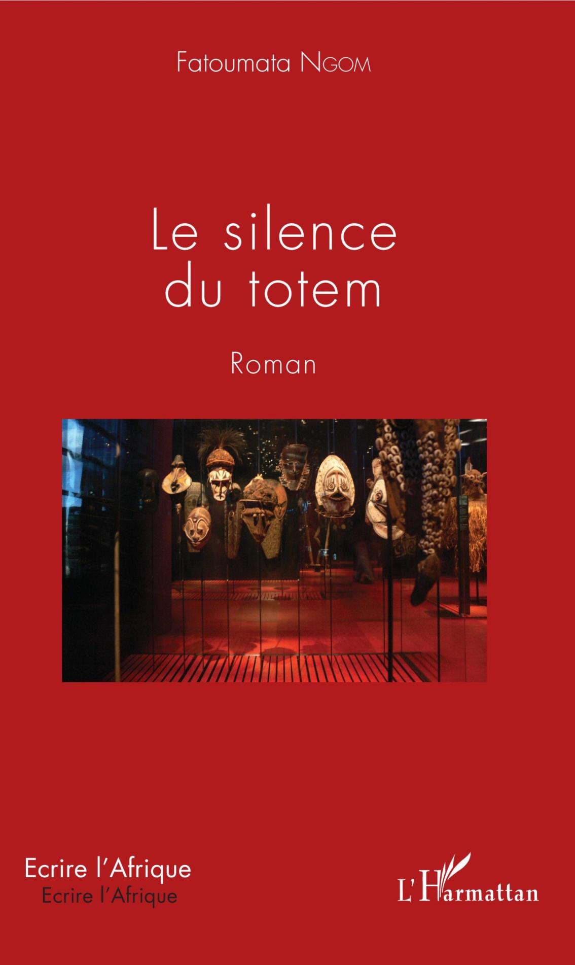 Le silence du totem – Fatoumata Ngom –2018