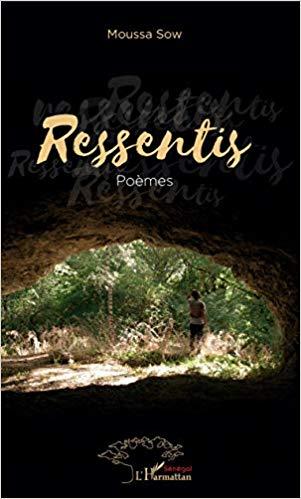 Ressentis – Moussa Sow –2018