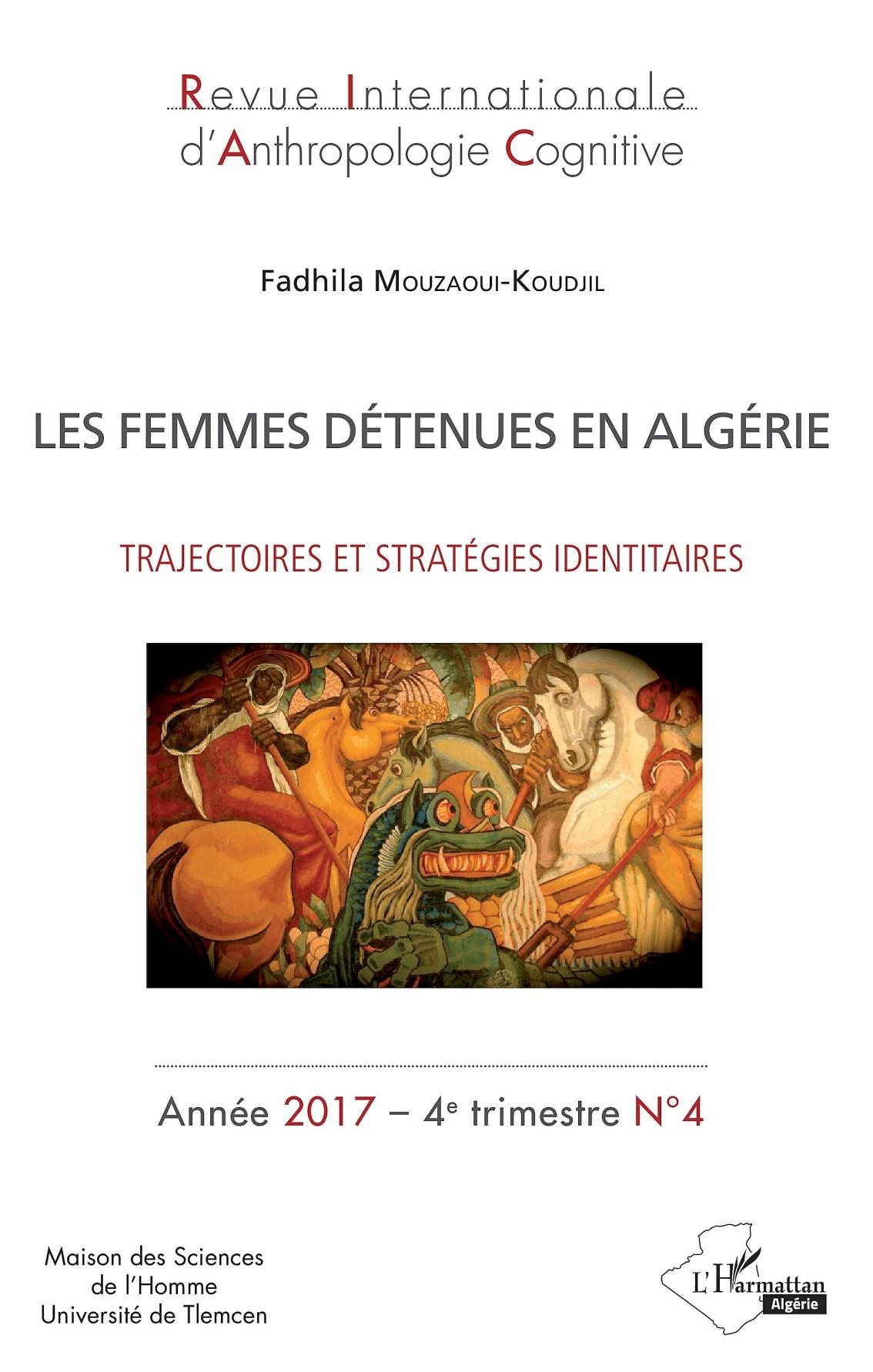 Les femmes détenues en Algérie – Fadhila Mouzaoui-Koudjil –2017