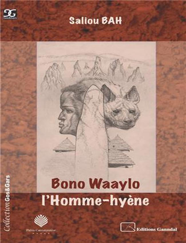Bono Waaylo L'homme-hyène – Saliou Bah –2019