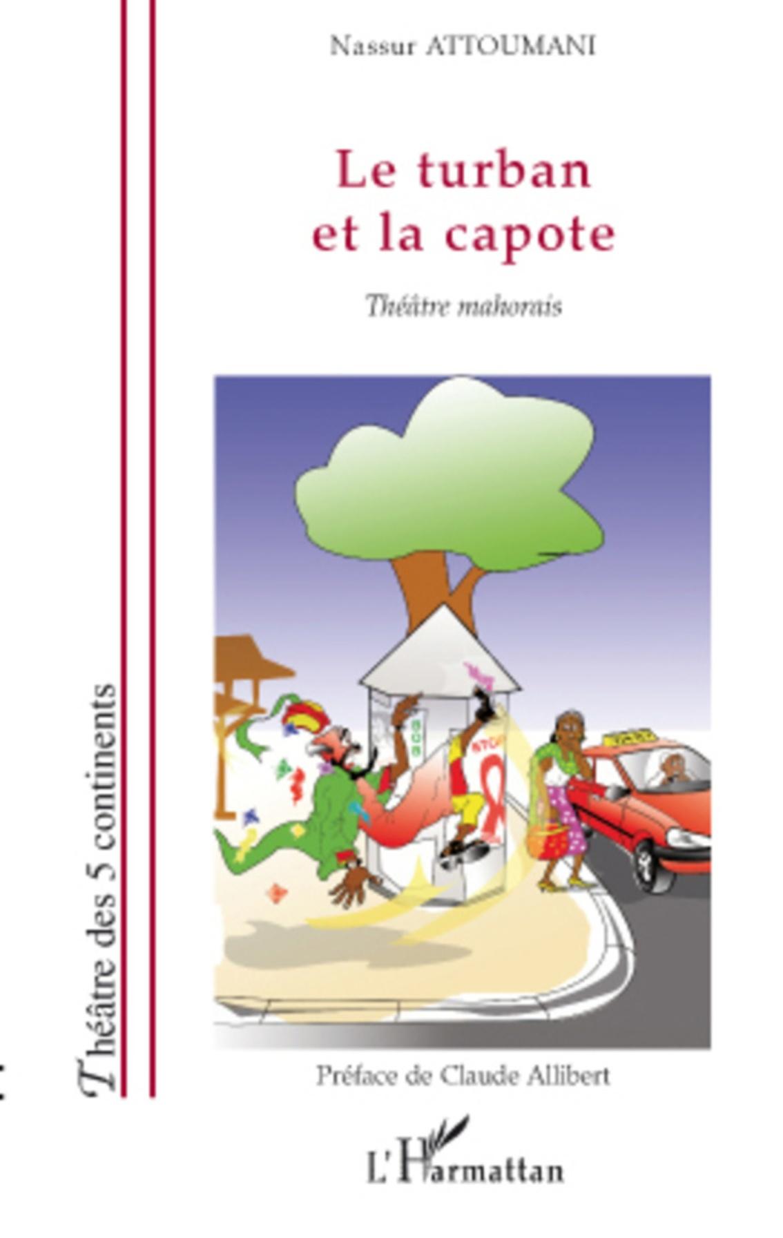 Le turban et la capote -Nassur Attoumani2009