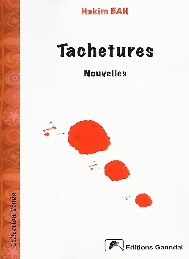 Tachetures – Hakim Bah –2015