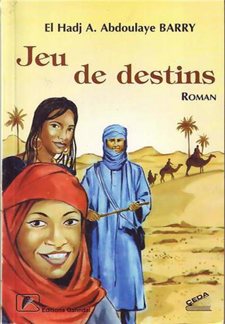 Jeu de destins – El Hadj A. Abdoulaye Barry –2002
