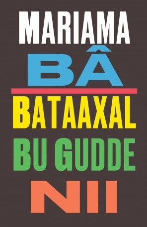 mariama-ba-bataaxal-bu-gudde-nii-une-si-longue-lettre