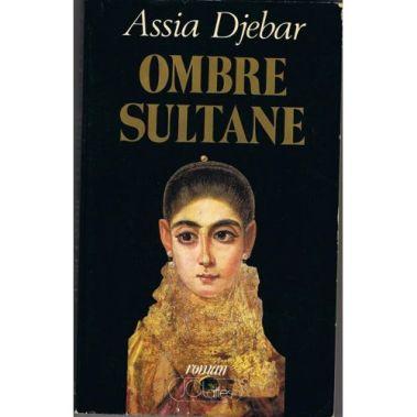 ombre-sultane-de-assia-djebar-925949502_L