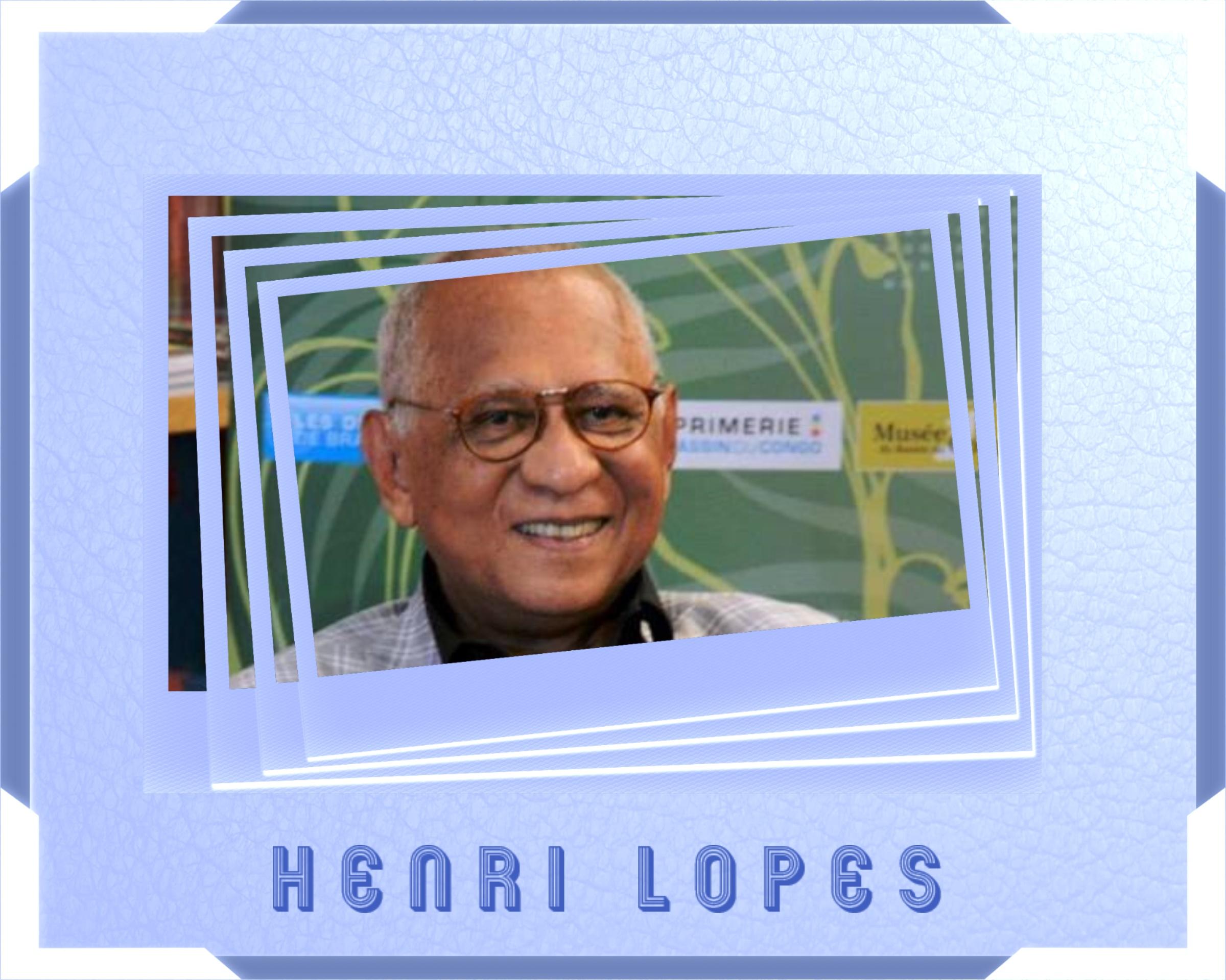 Henri Lopes Homme De Lettres Homme Politique Congolais 1937 Litterature D Ailleurs De Lee Ham